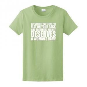 WODs Deserve a Woman's Name Ladies T-Shirt